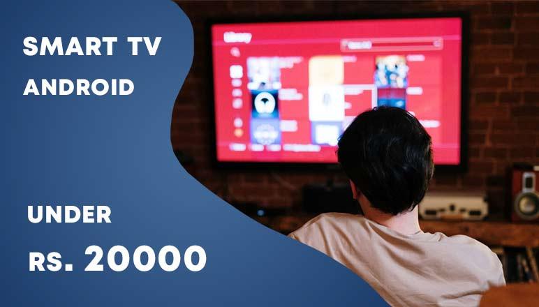 5 Best Smart TV under 20000 in India