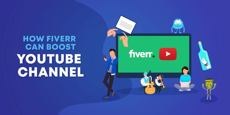 how Fiverr can grow your youtube channel
