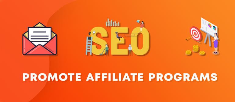how to promote affiliate programs