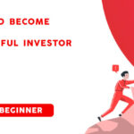 Become a Successful Investor as a Beginner